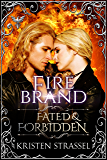 Fire Brand (Fated & Forbidden Book 3) (English Edition)