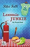 Leberkäsjunkie: Der siebte Fall für den Eberhofer Ein Provinzkrimi (Franz Eberhofer)