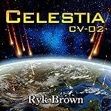 Celestia CV-02: The Frontiers Saga, Book 8