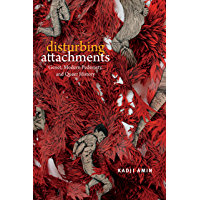 Disturbing Attachments: Genet, Modern Pederasty, and Queer History (Theory Q) book cover