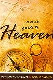 Sure Guide to Heaven (Puritan Paperbacks)