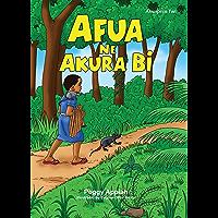 Afua ne Akura Bi (Young Readers' Series) (Akuapem Twi)
