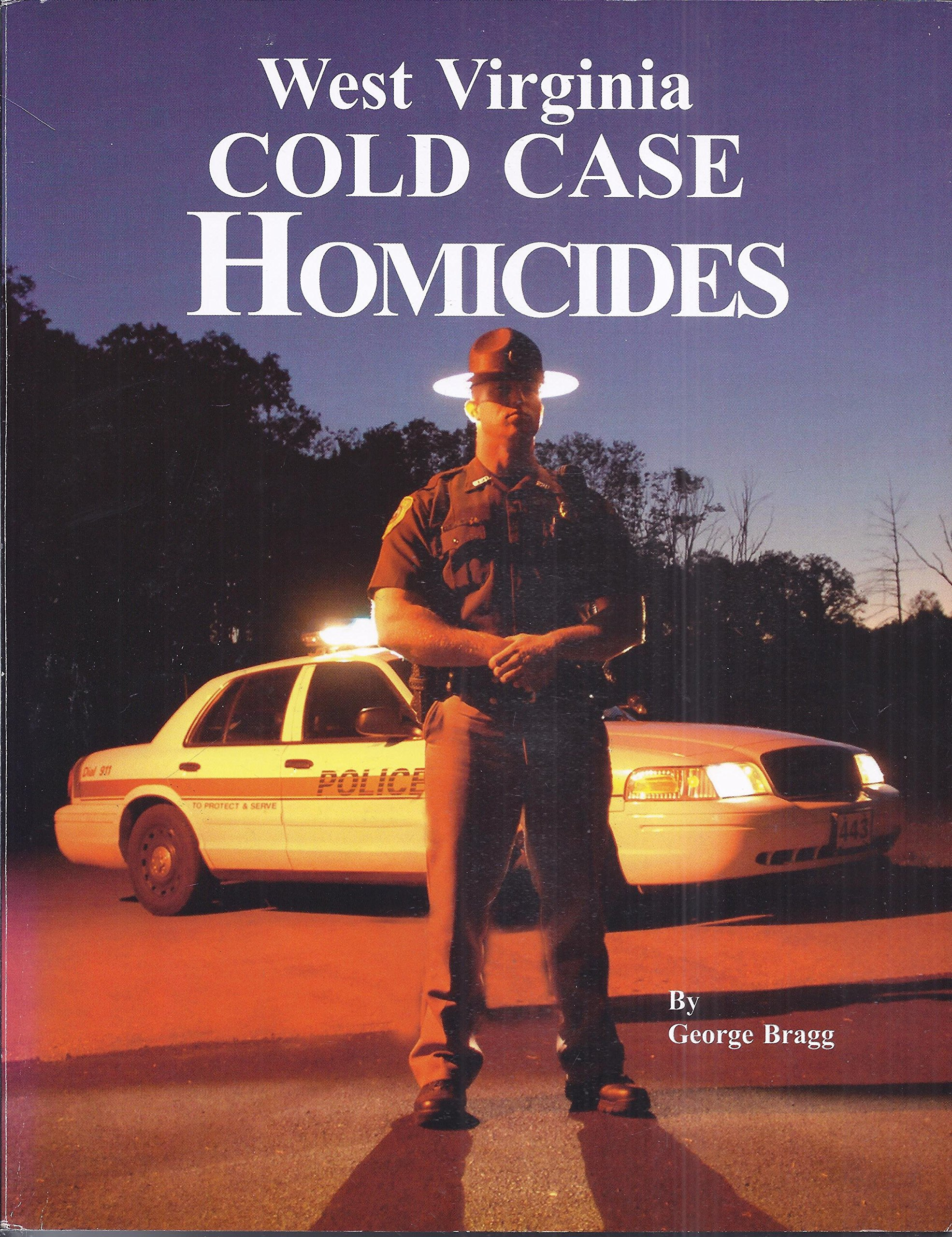 West Virginia Cold Case Homicides: George Bragg