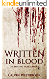 Written In Blood (The Shifting Secrets Book 1)