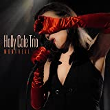 Montreal (Featuring The Holly Cole Trio)