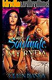My Soulmate, My Ryda