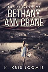 The Sinking of Bethany Ann Crane Kindle Edition