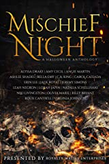 Mischief Night : A Halloween Anthology Kindle Edition