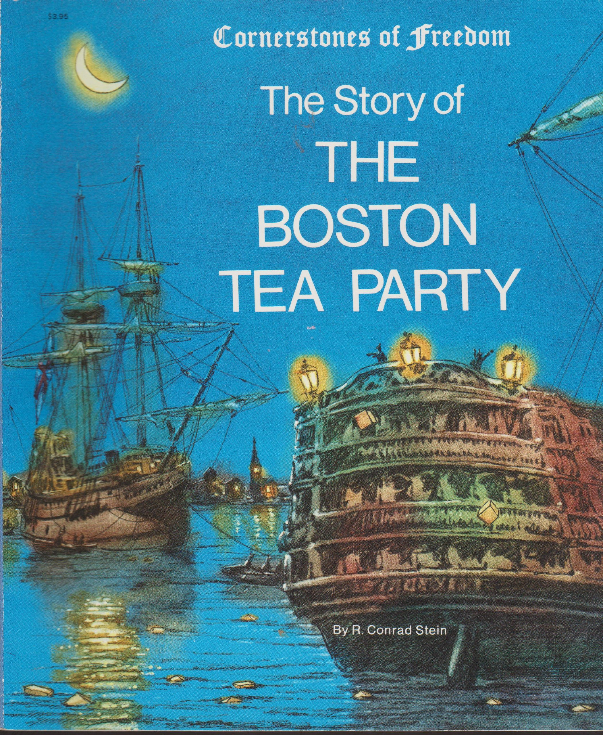 Story of the Boston Tea Party (Cornerstones of Freedom (Paperback))