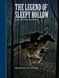 The Legend of Sleepy Hollow and Other Stories (Sterling Unabridged Classics)