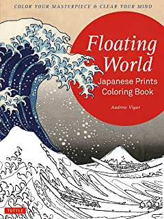 Floating World Japanese Prints Coloring Book Color Your Masterpiece Clear Mind Adult