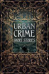 Urban Crime Short Stories (Gothic Fantasy) Hardcover