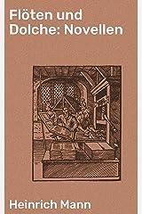 Flöten und Dolche: Novellen (German Edition) Kindle Edition