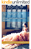 Stars Glow the Brightest at Night: A Pride and Prejudice Regency Variation Collection
