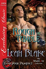 Rough and Tumble [Love Your Dragon 2] (Siren Publishing Everlasting Classic ManLove) Kindle Edition