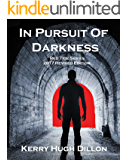 In Pursuit of Darkness  (Red Tide Series)
