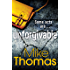 Unforgivable: A gritty new police drama for fans of Stuart MacBride (Dc Will Macready 2)
