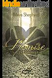 Die Herzenskämpferin (Promise 3)