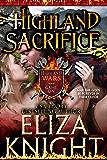 Highland Sacrifice (Highland Wars Book 2)