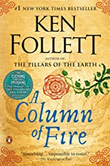A Column of Fire: A Novel (Kingsbridge Book 3) Kindle Edition