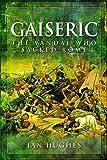 Gaiseric: The Vandal Who Sacked Rome