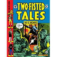 The Ec Archives Two-Fisted Tales Volume 4