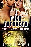 Pack Enforcer: Shifter Paranormal Suspense (Wolf Enforcers Book 3)