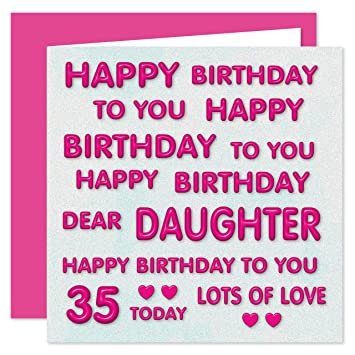 Daughter 35th Happy Birthday Card