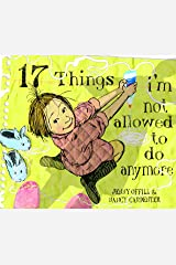 17 Things I'm Not Allowed to Do Anymore Kindle Edition