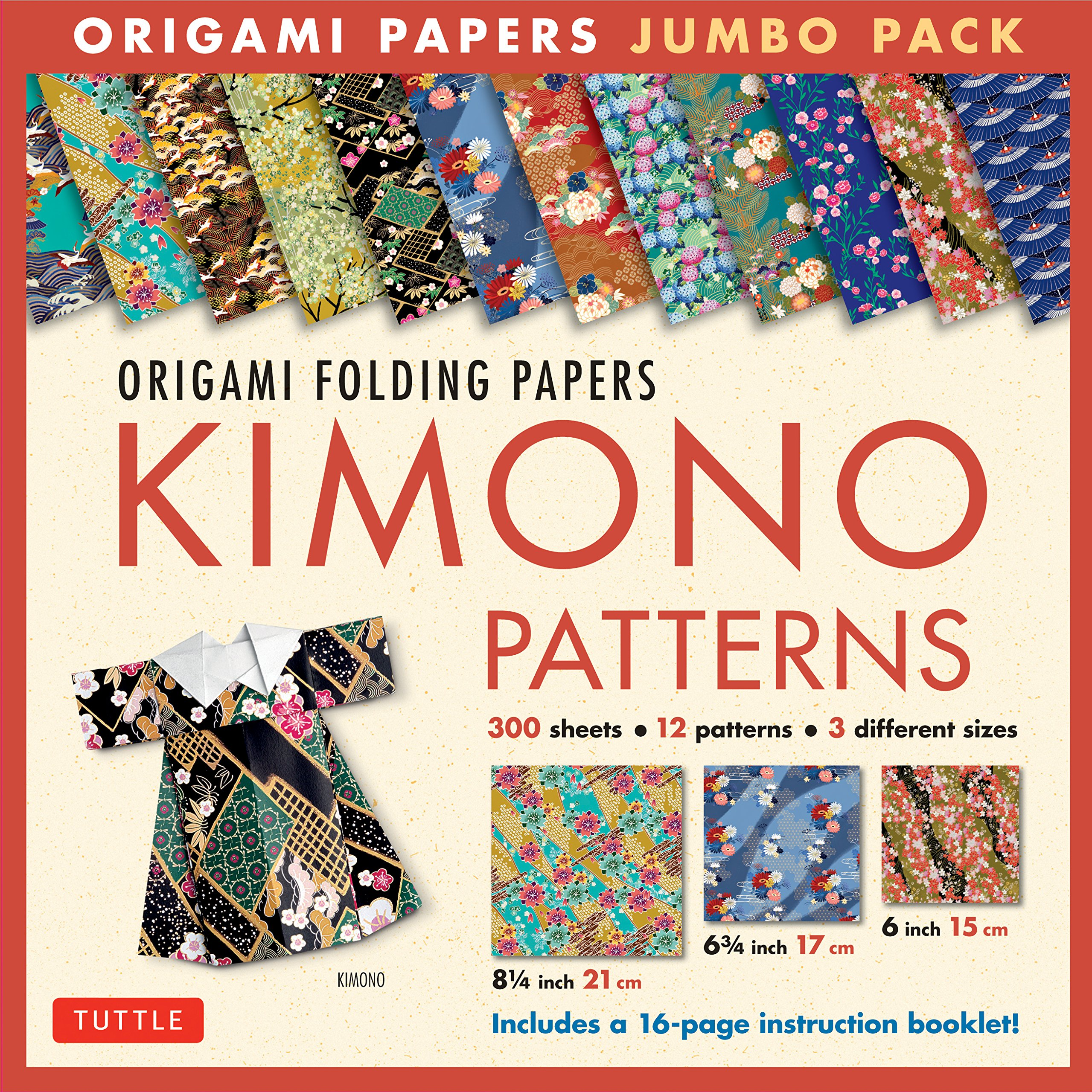 Origami Folding Papers Jumbo Pack: Kimono Patterns: 300 High-Quality Origami Papers in 3 Sizes (6 inch; 6 3/4 inch and 8 1/4 inch) and a 16-page Instructional Origami Book Paperback – October 25, 2016 Tuttle Publishing 0804847282 ART / Prints Crafts & Hobb