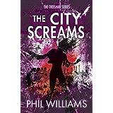 The City Screams (Ordshaw Book 4)