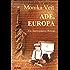 Ade Europa - ein historischer Auswanderer-Roman