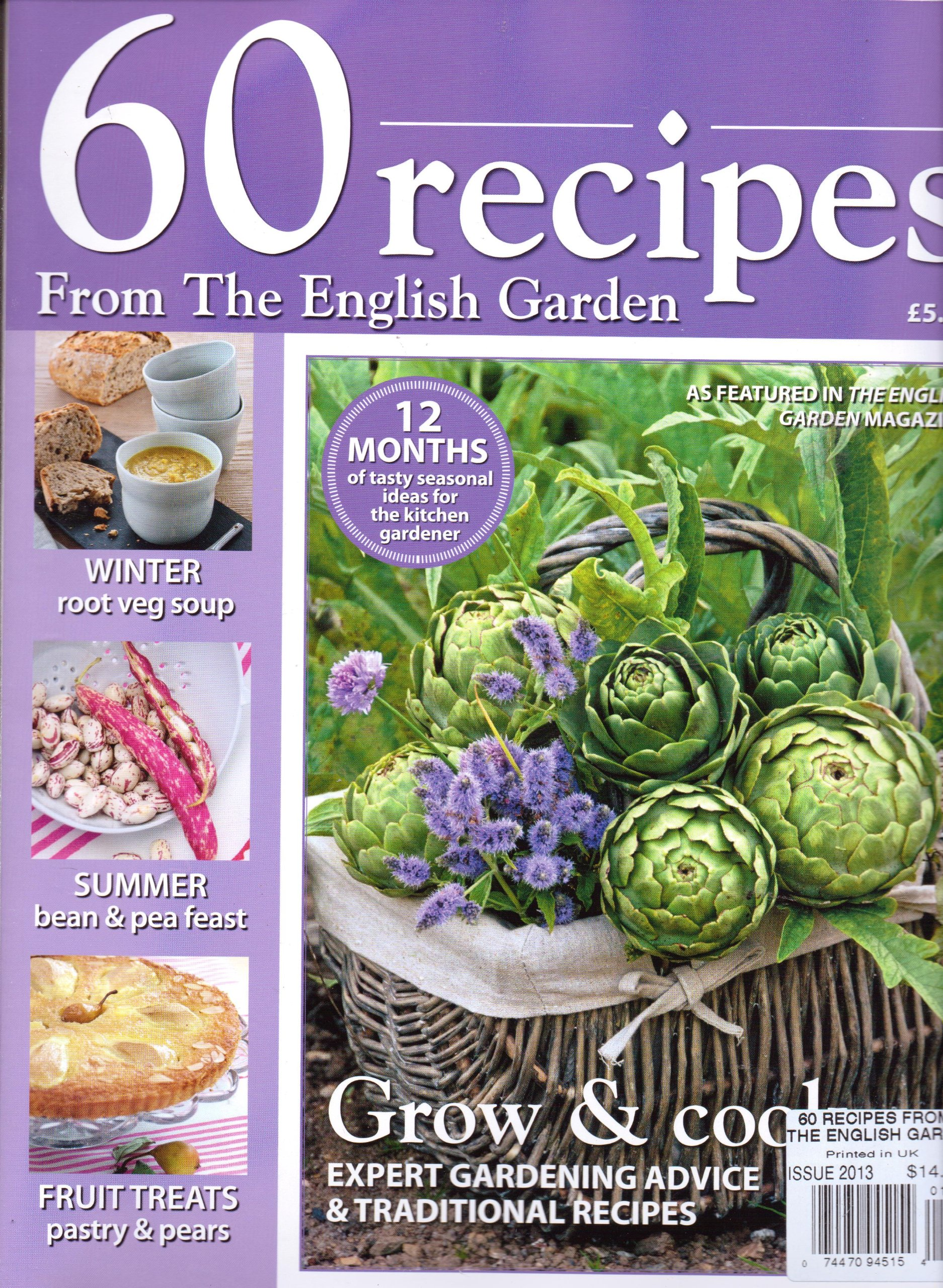 60 RECIPES From The ENGLISH GARDEN - Grow & Cook Advice. 2013.