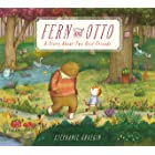 Fern and Otto: A Picture Book Story About Two Best Friends