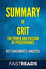 Summary of Grit: The Power & Passion of Perseverance | Includes Key Takeaways & Analysis Kindle Edition