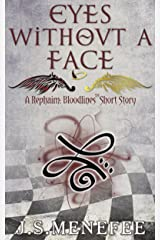 Eyes Without a Face: A Rephaim: Bloodlines Short Story (Rephaim: Bloodlines Shorts Book 2) Kindle Edition