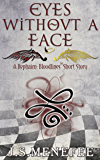 Eyes Without a Face: A Rephaim: Bloodlines Short Story (Rephaim: Bloodlines Shorts Book 2)