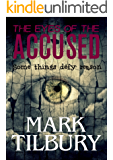 The Eyes of the Accused (The Ben Whittle Investigation Series Book 2) (English Edition)