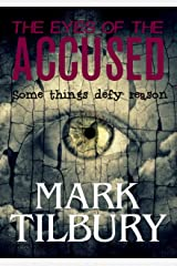 The Eyes of the Accused (The Ben Whittle Investigation Series Book 2) Kindle Edition
