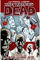 The Walking Dead Vol. 1: Days Gone Bye Kindle Edition