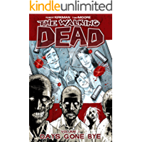 The Walking Dead Vol. 1: Days Gone Bye (English Edition)