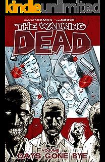 Amazon the walking dead compendium vol 1 ebook robert kirkman the walking dead vol 1 days gone bye fandeluxe Choice Image