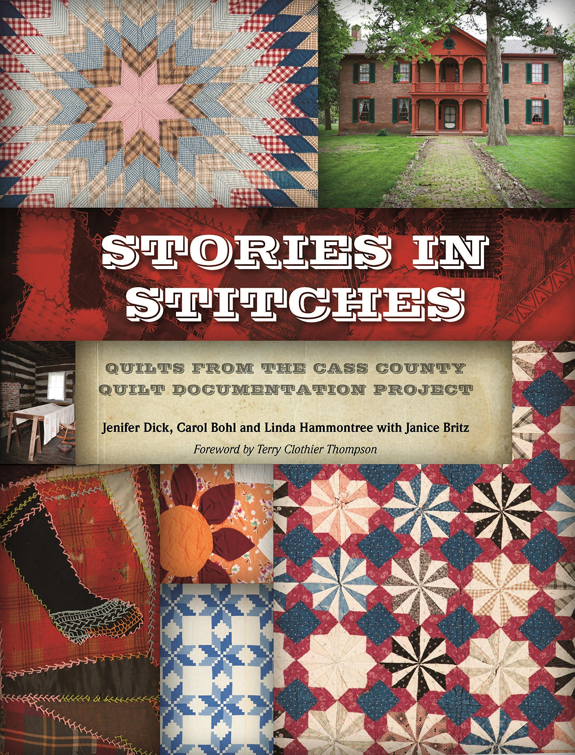 Stories in Stitches: Quilts from the Cass County Quilt Documentation Project ebook