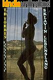 Sklavin lebenslang: Den Gelüsten der Oligarchen ausgeliefert