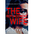 The Replacement Wife: A Psychological Thriller