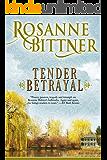 Tender Betrayal