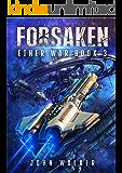 Forsaken: Ether War Book 3