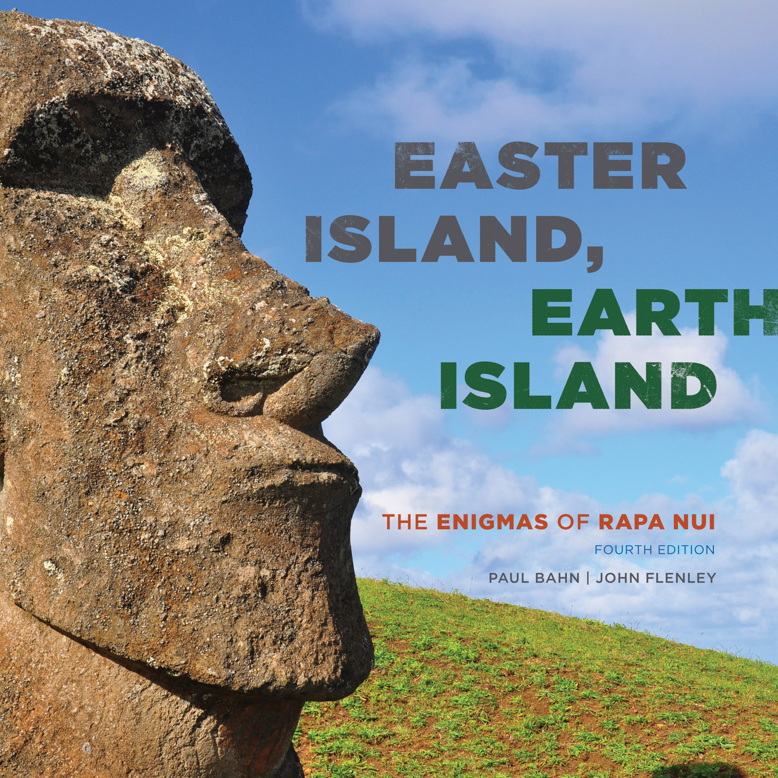 Easter Island, Earth Island: The Enigmas of Rapa Nui by Rowman & Littlefield Publishers