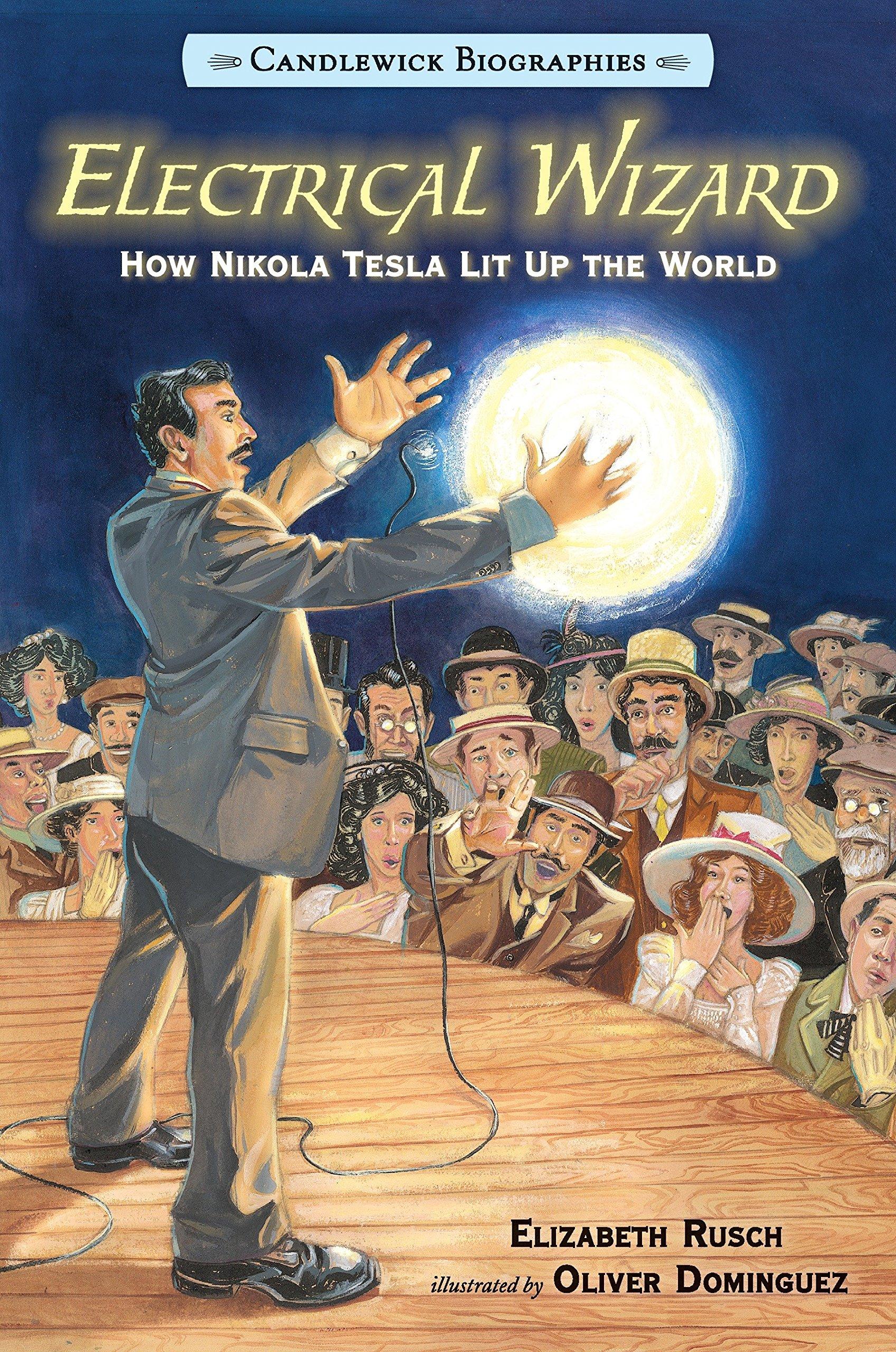 Download Electrical Wizard: Candlewick Biographies: How Nikola Tesla Lit Up the World pdf