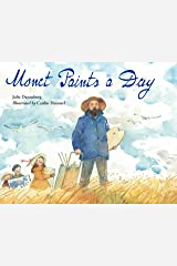 Monet Paints a Day Hardcover